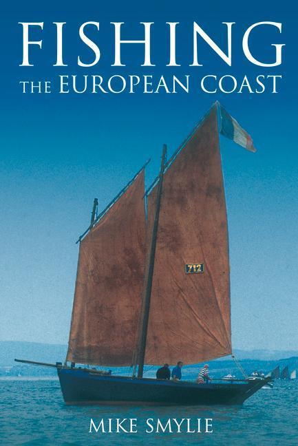 Fishing the European Coast als Taschenbuch