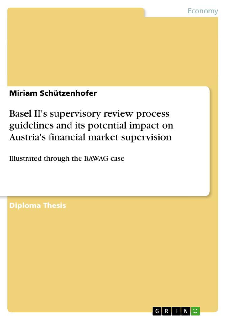 Basel II's supervisory review process guidelines and its potential impact on Austria's financial market supervision als Buch (kartoniert)