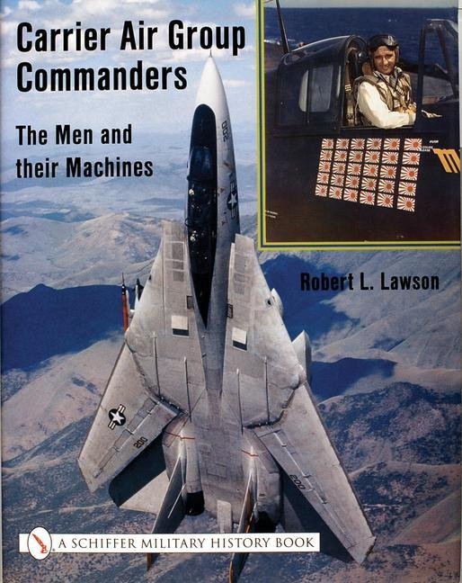 Carrier Air Group Commanders: The Men and Their Machines als Buch (gebunden)