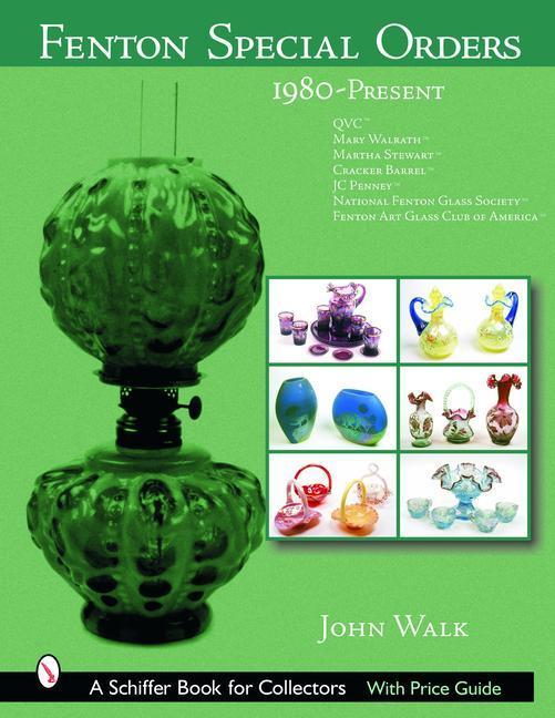 Fenton Special Orders, 1980-Present als Buch (gebunden)