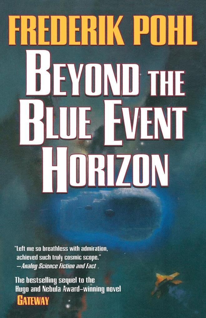 Beyond the Blue Event Horizon als Buch (kartoniert)