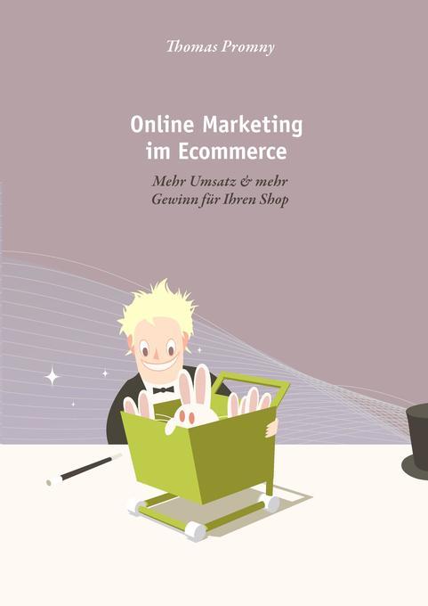 Online Marketing im Ecommerce als Buch (kartoniert)