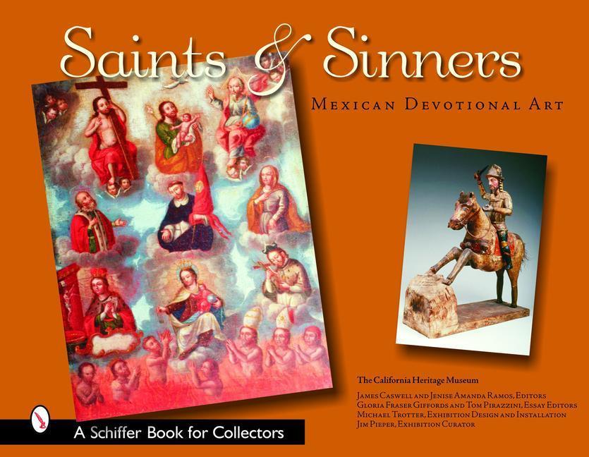Saints & Sinners: Mexican Devotional Art als Buch (gebunden)