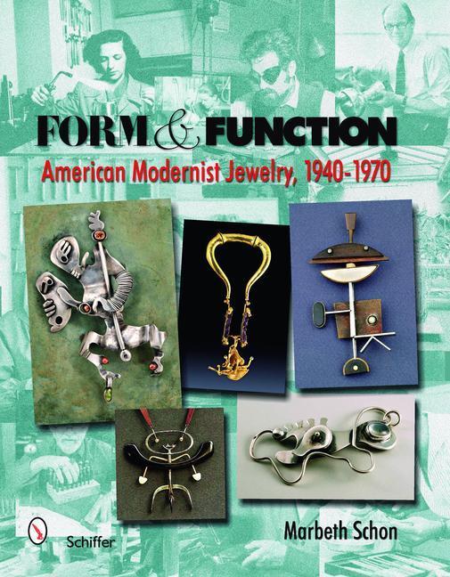 Form & Function: American Modernist Jewelry, 1940-1970 als Buch (gebunden)