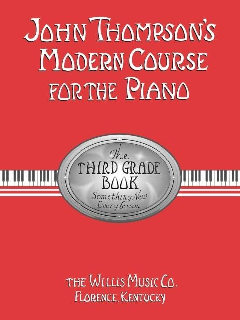 John Thompson's Modern Course for the Piano - Third Grade (Book Only): Third Grade als Taschenbuch