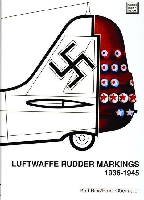 Luftwaffe Rudder Markings 1936-1945 als Buch (gebunden)