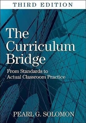 The Curriculum Bridge: From Standards to Actual Classroom Practice als Taschenbuch