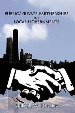 Public/Private Partnerships for Local Governments als Buch (gebunden)