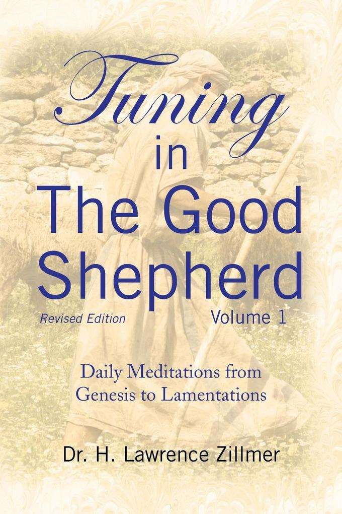 Tuning in The Good Shepherd Volume 1 als Taschenbuch