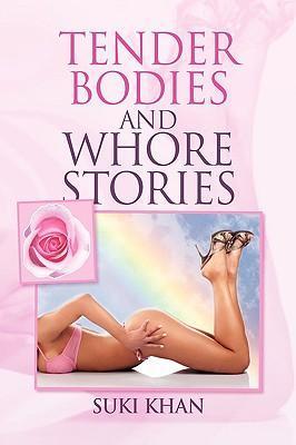 Tender Bodies and Whore Stories als Buch (gebunden)