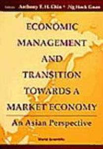 Economic Management and Transition Towards a Market Economy: An Asian Perspective als Taschenbuch