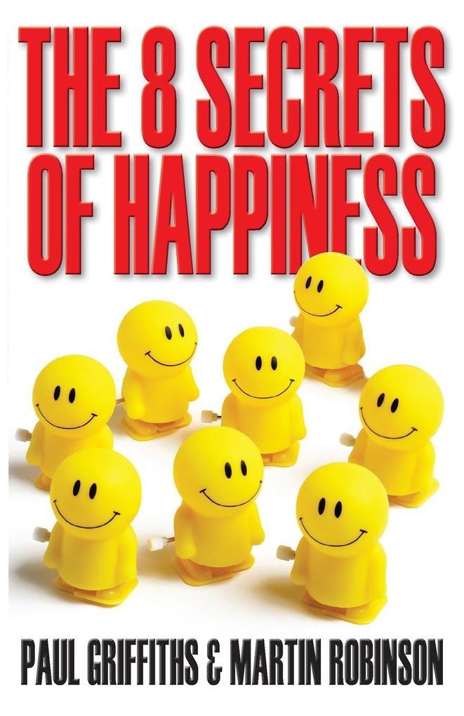 The 8 Secrets of Happiness als Taschenbuch