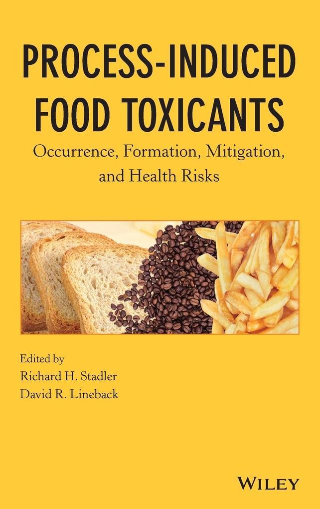 Process-Induced Food Toxicants als Buch (gebunden)