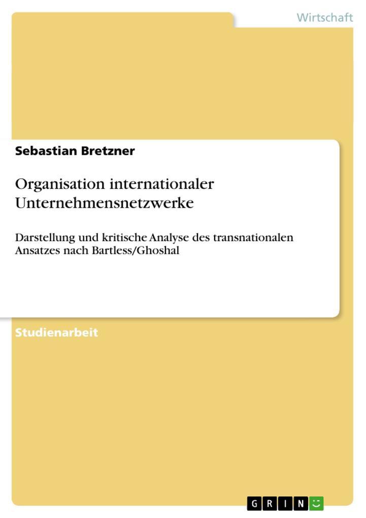Organisation internationaler Unternehmensnetzwerke als Buch (kartoniert)