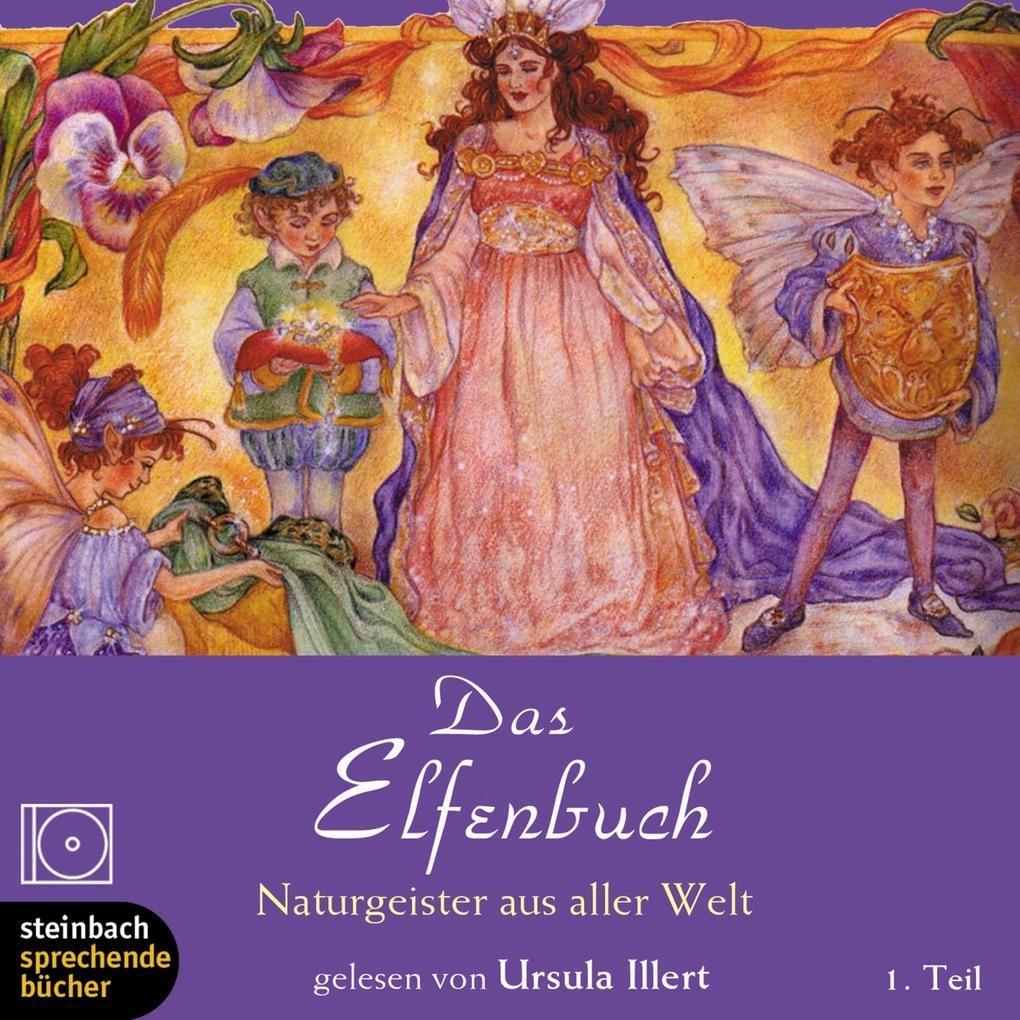 Das Elfenbuch - Naturgeister aus aller Welt - Teil 1 und 2 als Hörbuch Download