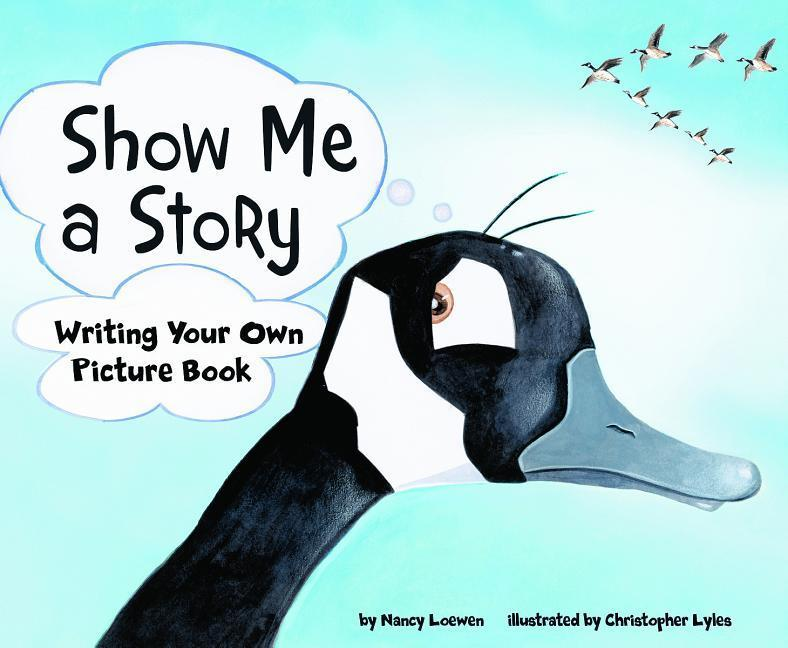 Show Me a Story: Writing Your Own Picture Book als Taschenbuch