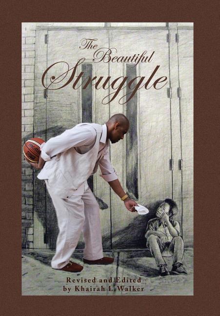 The Beautiful Struggle als Buch (gebunden)