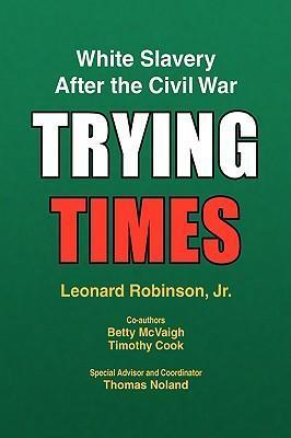 Trying Times als Buch (gebunden)