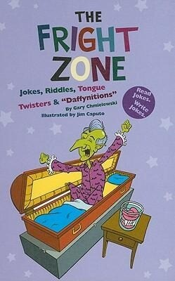 """The Fright Zone: Jokes, Riddles, Tongue Twisters & """"Daffynitions"""" als Buch (gebunden)"""