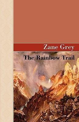 The Rainbow Trail als Buch (gebunden)