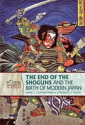 The End of the Shoguns and the Birth of Modern Japan als Buch (gebunden)