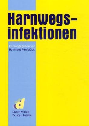Harnwegsinfektionen als Buch (gebunden)