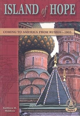 Island of Hope: Coming to America from Russia--1903 als Taschenbuch