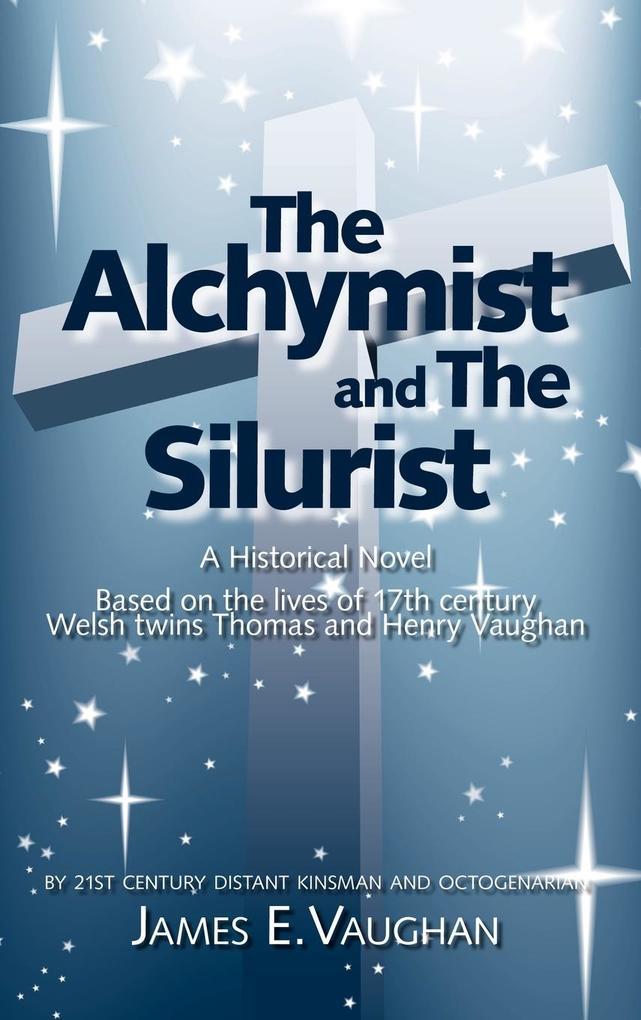 The Alchymist and the Silurist als Buch (gebunden)