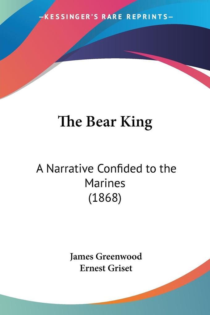 The Bear King als Taschenbuch