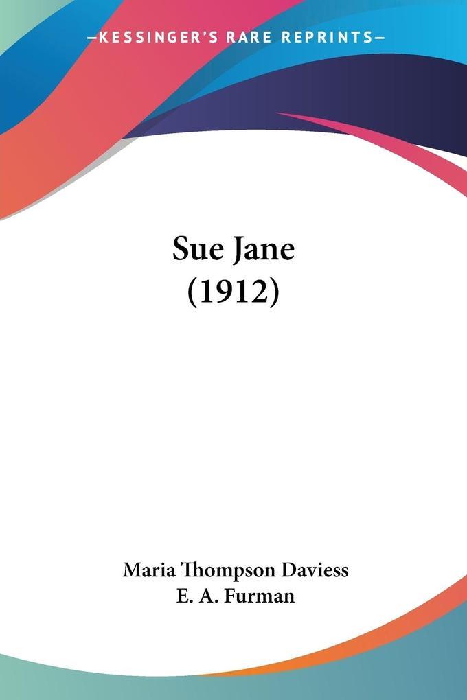 Sue Jane (1912) als Taschenbuch