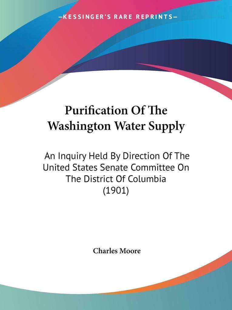 Purification Of The Washington Water Supply als Taschenbuch
