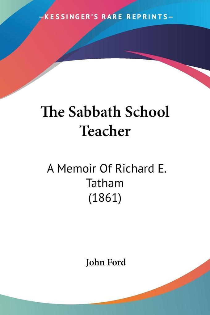 The Sabbath School Teacher als Taschenbuch