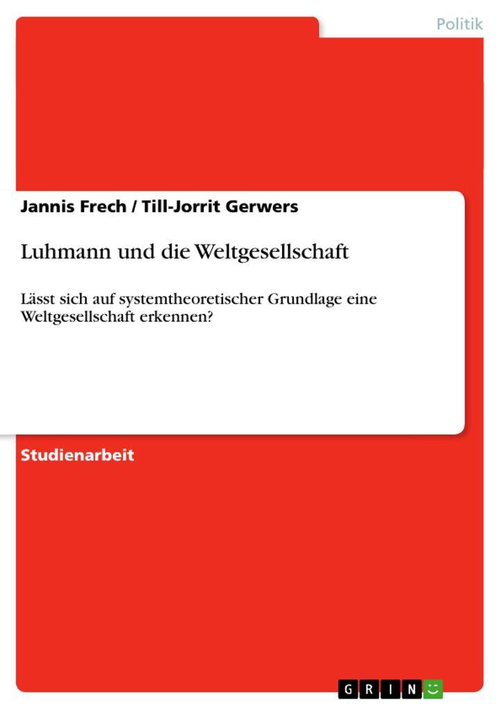 Luhmann und die Weltgesellschaft als Buch (kartoniert)