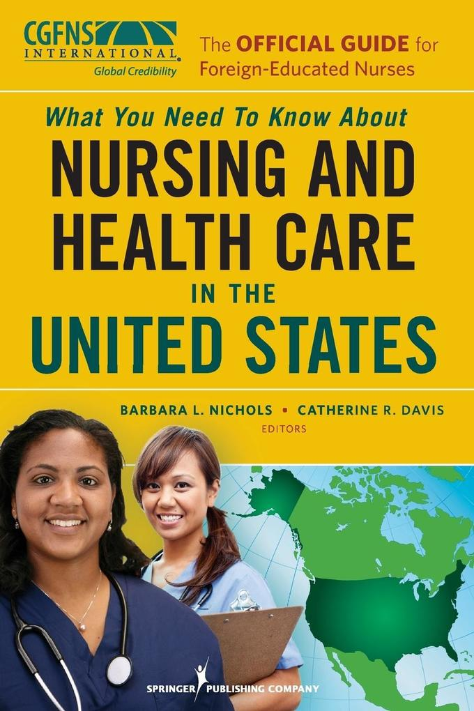 What You Need to Know about Nursing and Health Care in the United States als Buch (kartoniert)