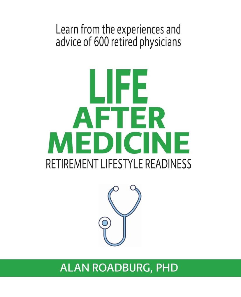 Life After Medicine als Taschenbuch
