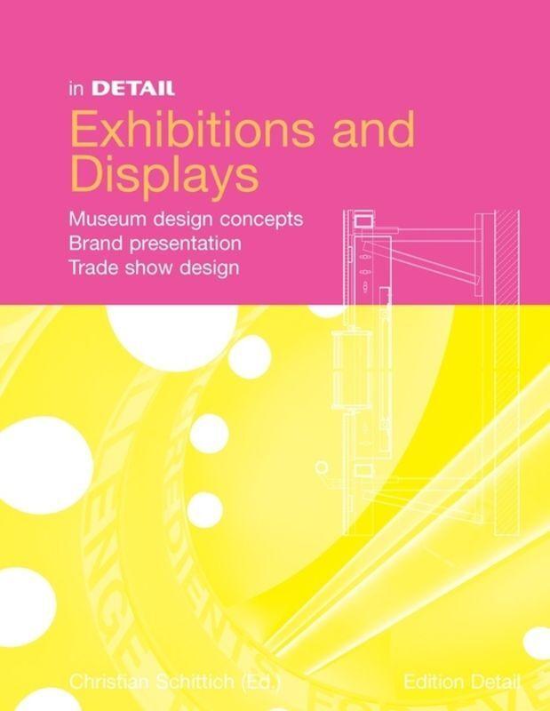 In Detail: Exhibitions and Displays als Buch (gebunden)