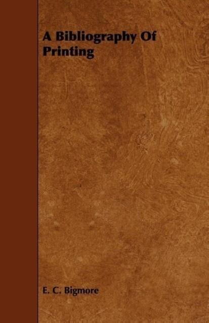 A Bibliography Of Printing als Taschenbuch