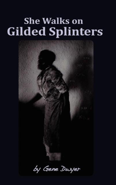 She Walks on Gilded Splinters als Buch (gebunden)