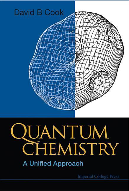 Quantum Chemistry: A Unified Approach als Buch (gebunden)