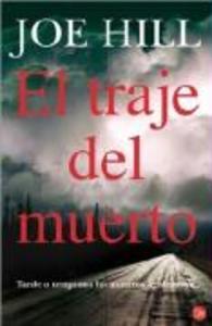 El Traje del Muerto: Tarde O Temprano los Muertos Te Alcanzan = Heart-Shaped Box als Taschenbuch