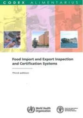 Food Import and Export Inspection and Certification Systems: Fao/Who Codex Alimentarius Commission als Taschenbuch