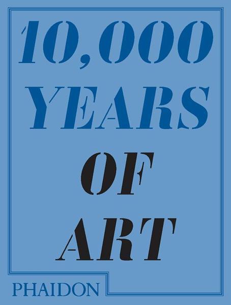 10,000 Years of Art als Taschenbuch