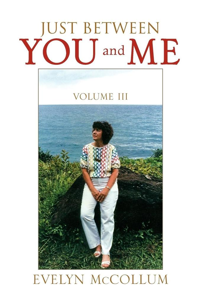 Just Between You and Me (Vol. III) als Taschenbuch