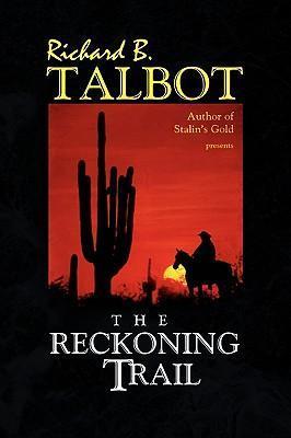 The Reckoning Trail als Buch (gebunden)