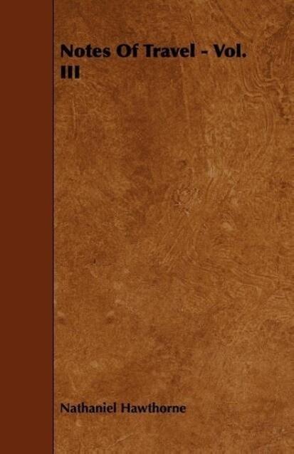 Notes Of Travel - Vol. III als Taschenbuch