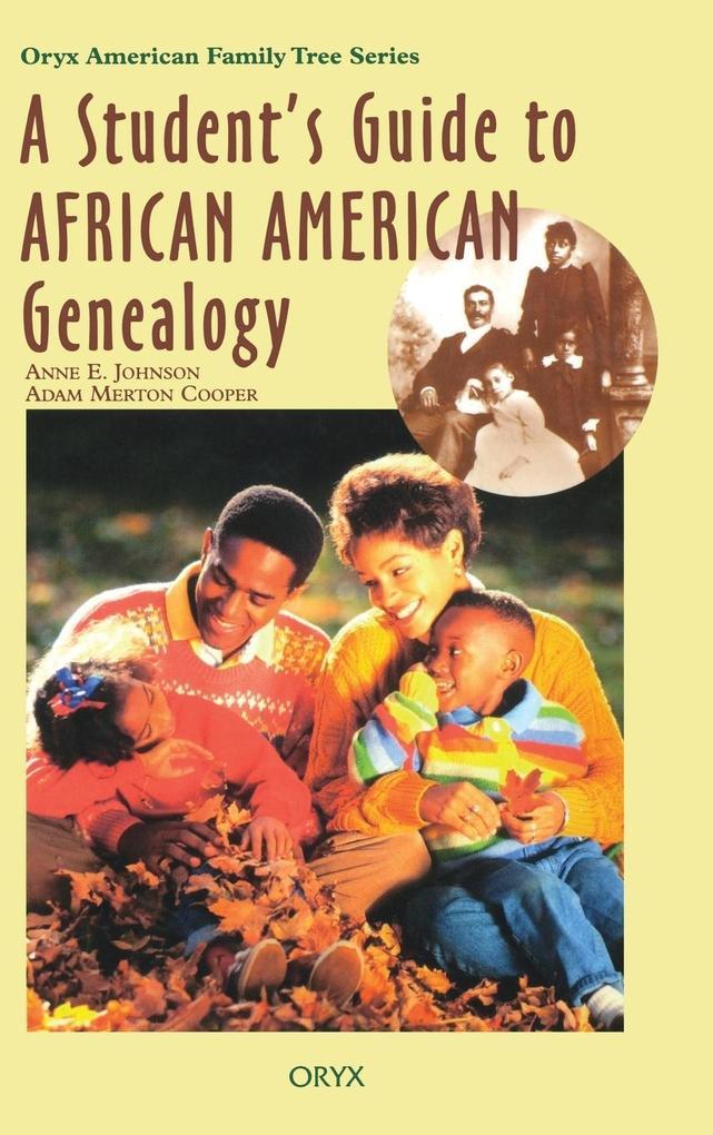 A Student's Guide to African American Genealogy als Buch (gebunden)