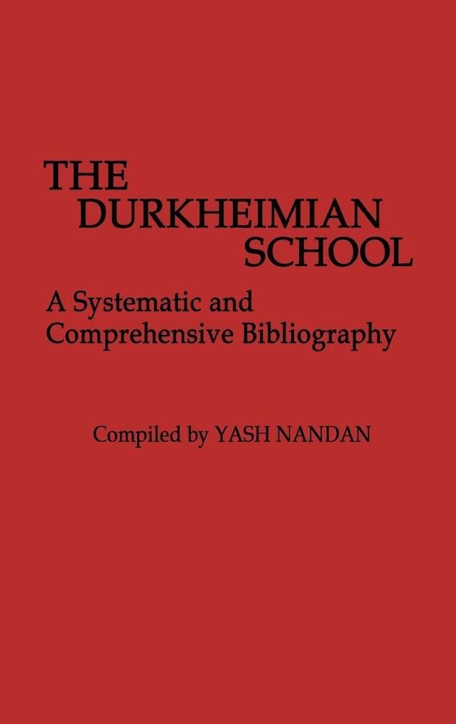 The Durkheimian School als Buch (gebunden)