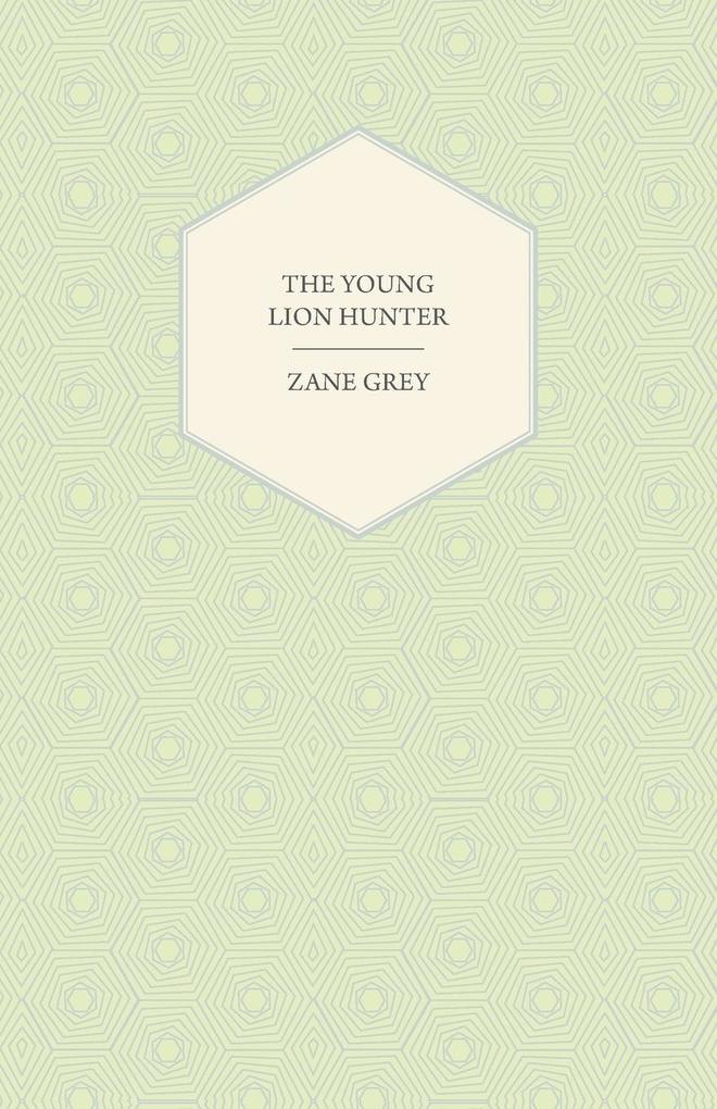 The Young Lion Hunter als Taschenbuch