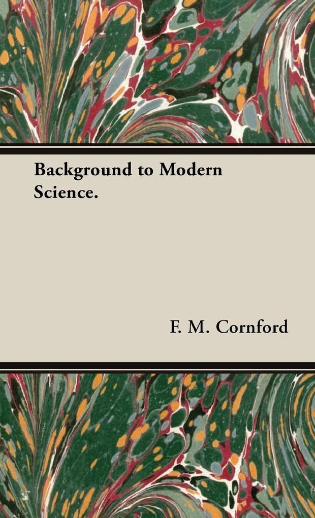 Background to Modern Science. als Buch (gebunden)