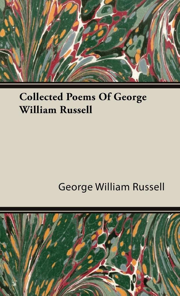 Collected Poems Of George William Russell als Buch (gebunden)
